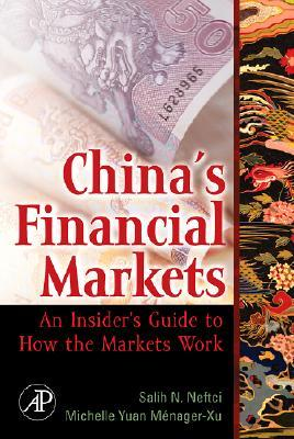 China's Financial Markets: An Insider's Guide to How the Markets Work [With CDROM]