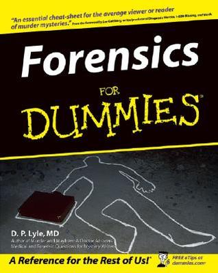Forensics for Dummies (For Dummies)