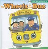 The Wheels on the Bus [With Sing-Along Music CD]