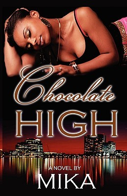 Chocolate High by Mika Barnes