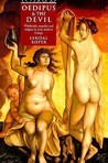 Oedipus and the Devil: Witchcraft, Religion and Sexuality in Early Modern Europe