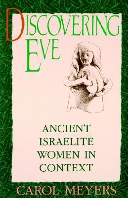 Discovering Eve by Carol L. Meyers