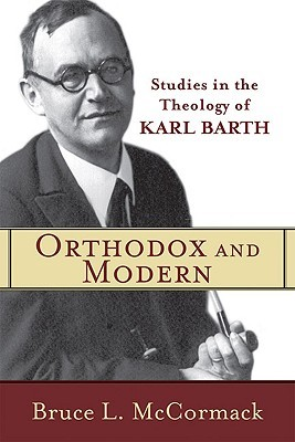 Orthodox and Modern by Bruce L. McCormack