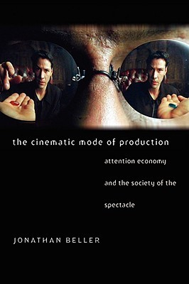 The Cinematic Mode of Production