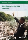 Access To History Civil Rights In The Usa 1945 68 (Access To History)