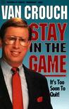 Stay in the Game: It's Too Soon to Quit!