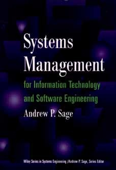 Systems Management for Information Technology and Software Engineering