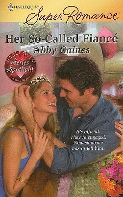 Her So-Called Fiance by Abby Gaines