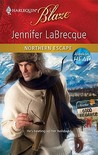 Northern Escape (Harlequin Blaze, #581)