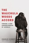 The Wauchula Woods Accord: Toward a New Understanding of Animals
