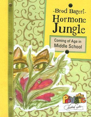 Hormone Jungle by Brod Bagert