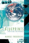 Blueprints for a Better World