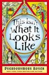 This Isn't What It Looks Like by Pseudonymous Bosch