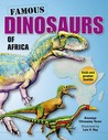 Famous Dinosaurs of Africa [With Poster]