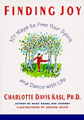 Finding Joy by Charlotte Kasl