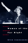 Women of the Far Right: The Mothers' Movement and World War II