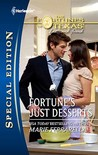 Fortune's Just Desserts (Fortunes of Texas: The Missing Fortunes, #4)