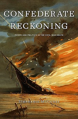 Confederate Reckoning by Stephanie McCurry