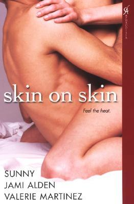 Skin on Skin by Sunny