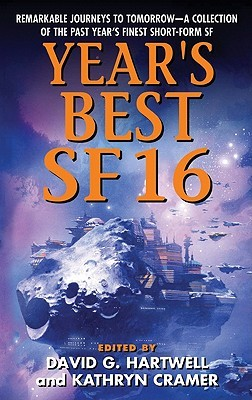 Year's Best SF 16 by David G. Hartwell