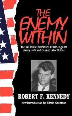 The Enemy Within by Robert F. Kennedy
