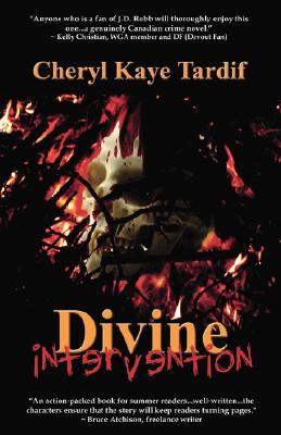 Divine Intervention by Cheryl Kaye Tardif
