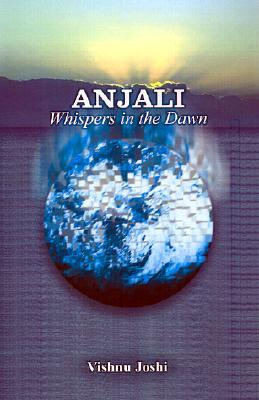 Anjali: Whispers in the Dawn