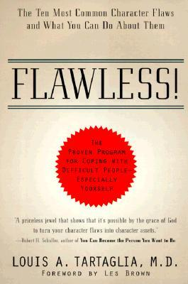 Flawless!: The Ten Most Common Character Flaws and What You Can Do about Them