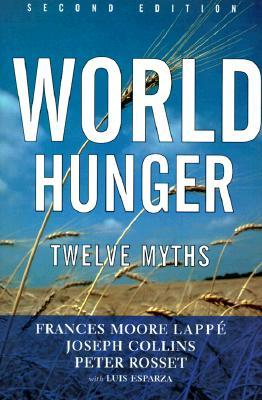 World Hunger by Frances Moore Lappé