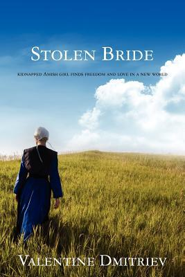 Stolen Bride: Kidnapped Amish Girl Finds Freedom and Love in a New World