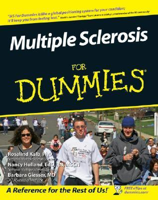 Multiple Sclerosis for Dummies by Rosalind Kalb