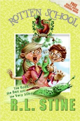 The Good, the Bad and the Very Slimy by R.L. Stine
