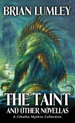 The Taint and Other Novellas by Brian Lumley