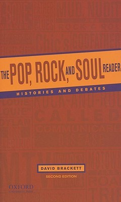 The Pop, Rock and Soul Reader: Histories and Debates