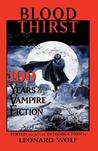 Blood Thirst: 100 Years of Vampire Fiction