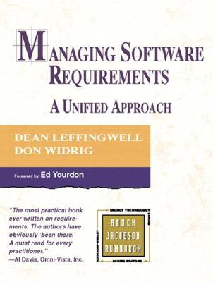 Managing Software Requirements: A Unified Approach (Addison-Wesley Object Technology Series)
