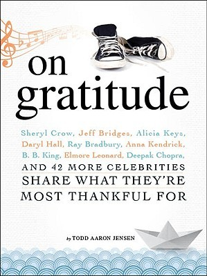 On Gratitude by Todd Aaron Jensen