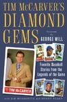 Tim McCarver's Diamond Gems: Favorite Baseball Stories from Teh Legends of the Game