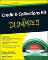 Credit & Collections Kit for Dummies [With CDROM]