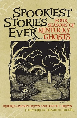 Spookiest Stories Ever by Roberta Simpson Brown