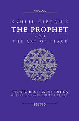 The Prophet/The Art of Peace