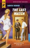 The Last Match (Hard Case Crime #25)
