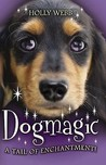 Dogmagic (Animalmagic, #2)