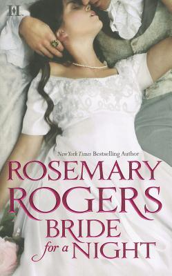 Bride for a Night by Rosemary Rogers