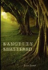 The Aikara Series: Sanctity Shattered