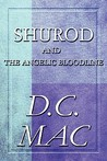 Shurod and the Angelic Bloodline
