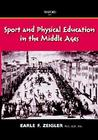 Sport and Physical Education in the Middle Ages