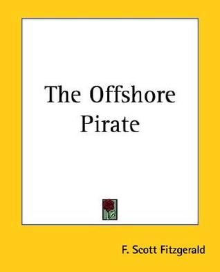 The Offshore Pirate by F. Scott Fitzgerald