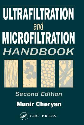 Ultrafiltration and Microfiltration Handbook, Second Edition