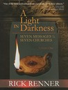 A Light in Darkness, Volume 1: Seven Messages to the Seven Churches
